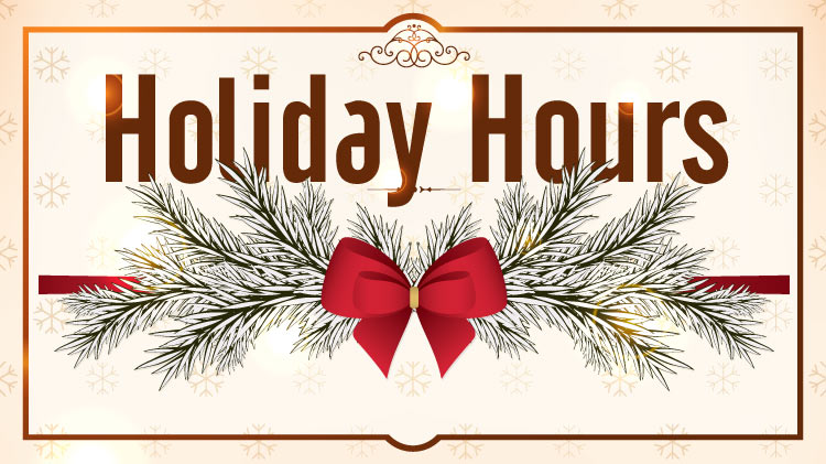 Holiday Hours:  Christmas Eve - Monday, December 24th - Lobby closes at noon and drive thru closes at 1:00 p.m.